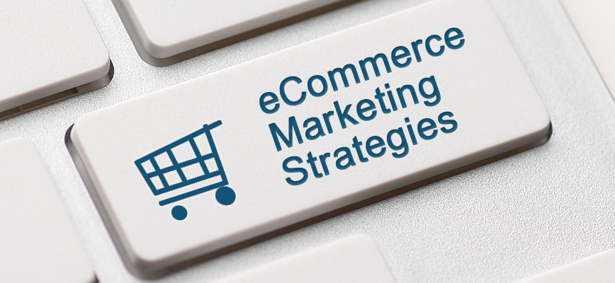 E Commerce Marketing Strategy